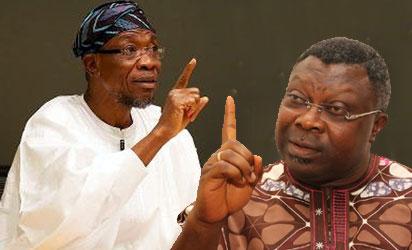 Governor Rauf Aregbesola and the former deputy governor of Osun state, Senator Iyiola Omisore